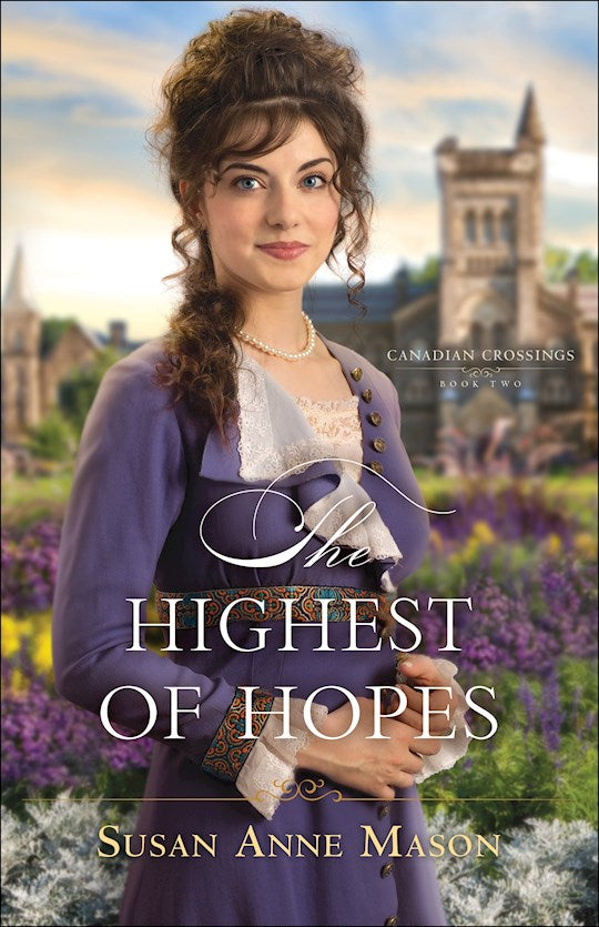 The Highest Of Hopes - Canadian Crossings Book 2