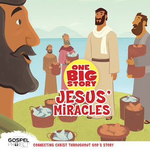 One Big Story - Jesus' Miracles