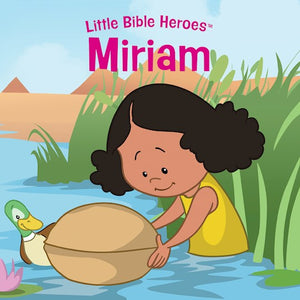 Little Bible Heroes Miriam