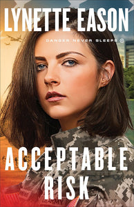 Acceptable Risk - Danger Never Sleeps Book 2