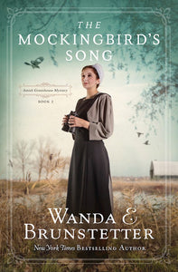 The Mockingbird's Song - Amish Greenhouse Mystery Book 2