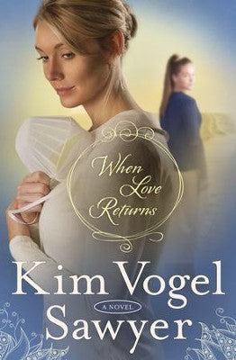 When Love Returns - The Zimmerman Restoration Triology Book 3