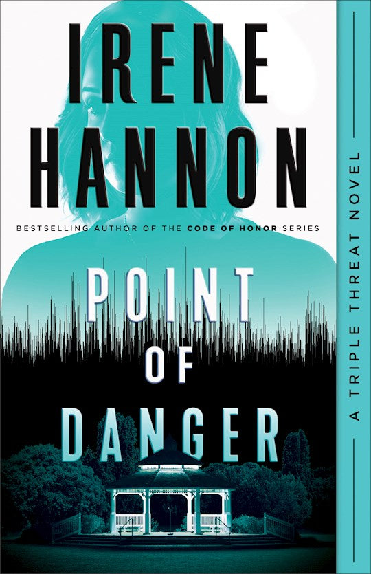 Point Of Danger - A Triple Threat Novel Book 1