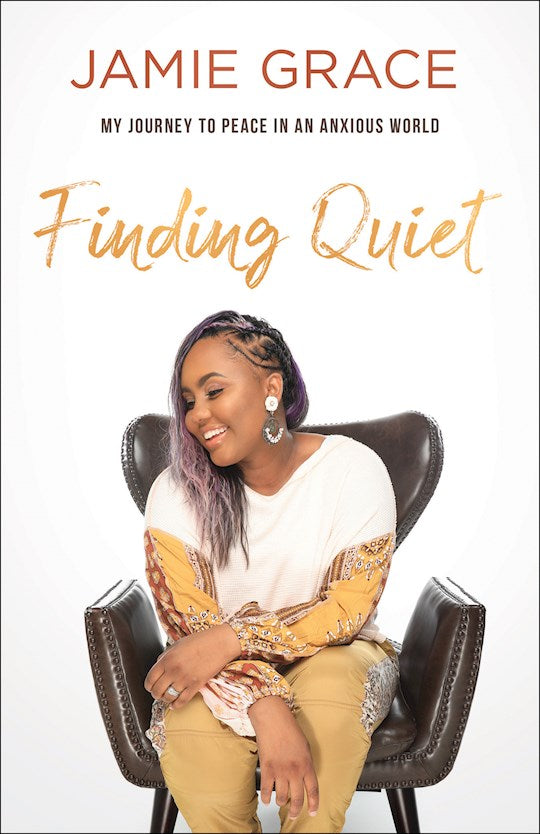 Finding Quiet.  My Journey to Peace in An Anxious World