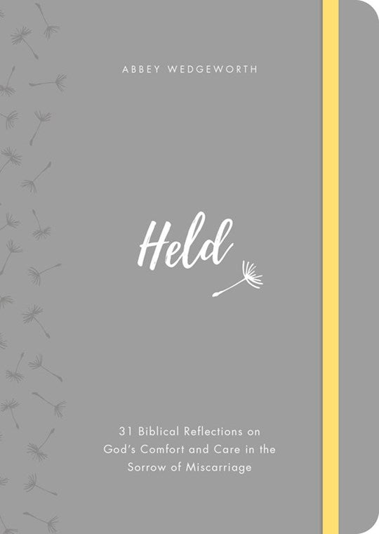 Held.  31 Biblical Reflections On God's Comfort And Care In The Storm Of A Miscarriage