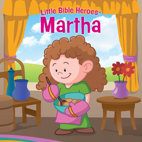 Little Bible Heroes - Martha  Board Book