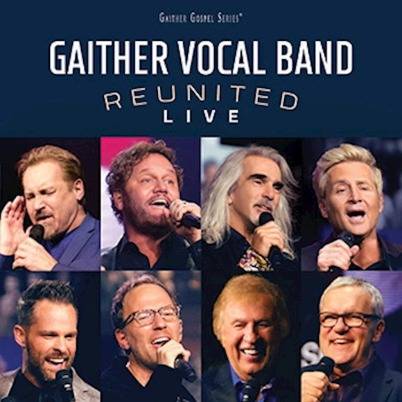 Gaither Vocal Band Reunited Live - CD