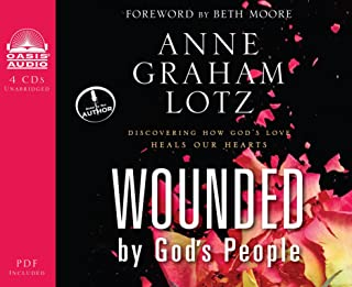 Wounded By God's People Audio Book