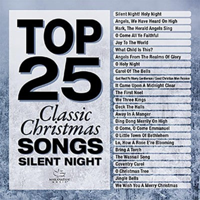 Top 25 Classic Christmas Silent Night