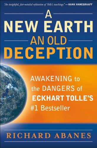 A New Earth, Am Old Deception.