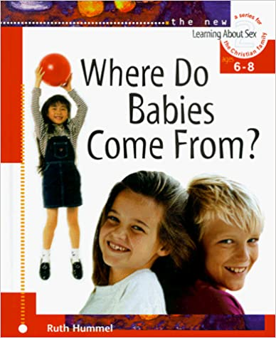 Where Do Babies Come From? Hard cover