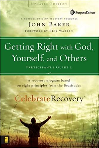 Getting Right With God Yourself And Others - Participants Guide 3