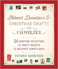Advent Devotions & Christmas Crafts for Families - Hard cover