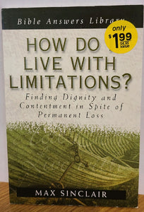 How Do I Live With Limitations? (Booklet)