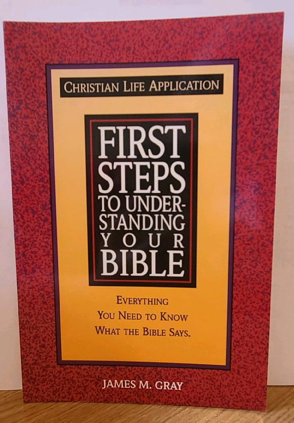 First Steps to Understanding Your Bible