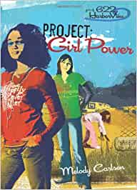 Girls of 622 Harborview - Project: Girl Power