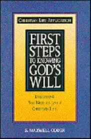 First Steps to Knowing God's Will