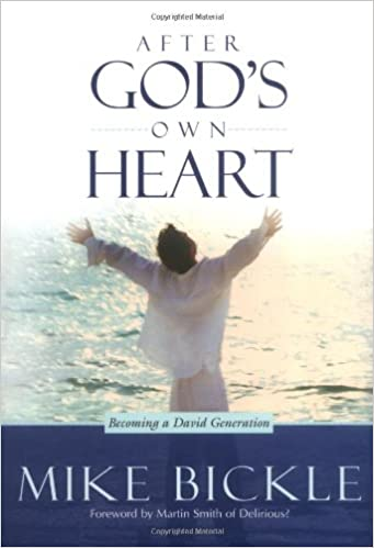 After God's Own Heart. Becoming a David Generation.  Hard cover