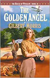 The Golden Angel - The House of Winslow Book 26