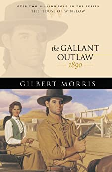 The Gallant Outlaw - The House of Winslow Book 15