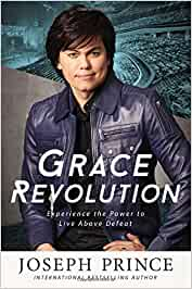 Grace Revolution. Experience the power to live above defeat.  Hard cover