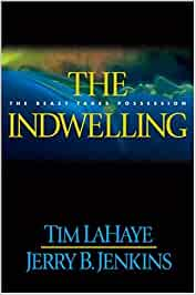 The Indwelling: The Beast Takes Possession - Hard cover