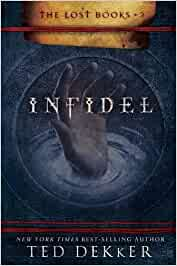 The Lost Books 2- Infidel - Hard cover