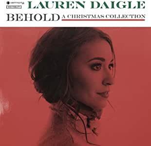 Lauren Daigle Behold  A Christmas Collection
