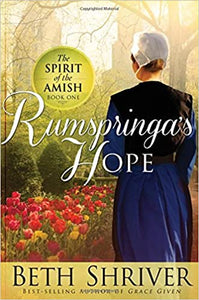Rumspringa's Hope - The Spirit of the Amish Book 1