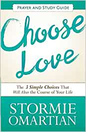 Choose Love - Prayer and Study Guide