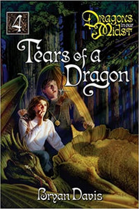 Dragons in our Midst 4 - Tears of a Dragon