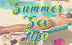 summer sex tips - secret corner