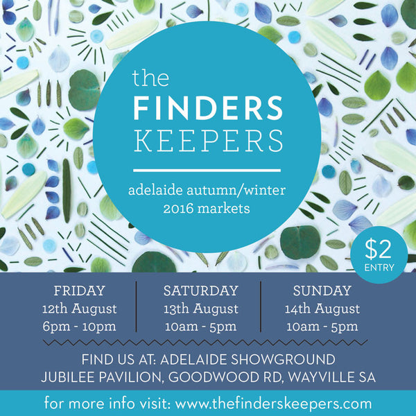 Finders Keepers 12-14 August 2016, Adelaide
