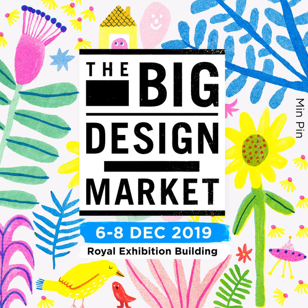 The Big Design Market | Melbourne, 6-8 Dec
