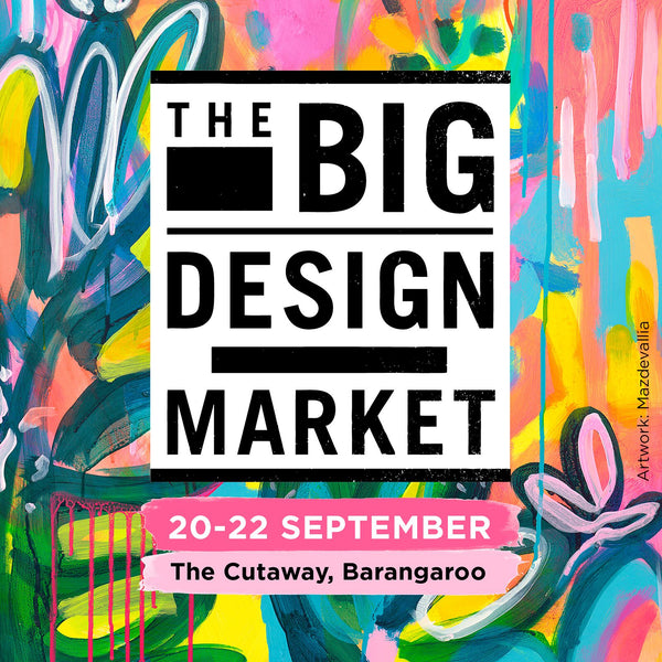 The Big Design Market | Sydney, 20-22 Sep