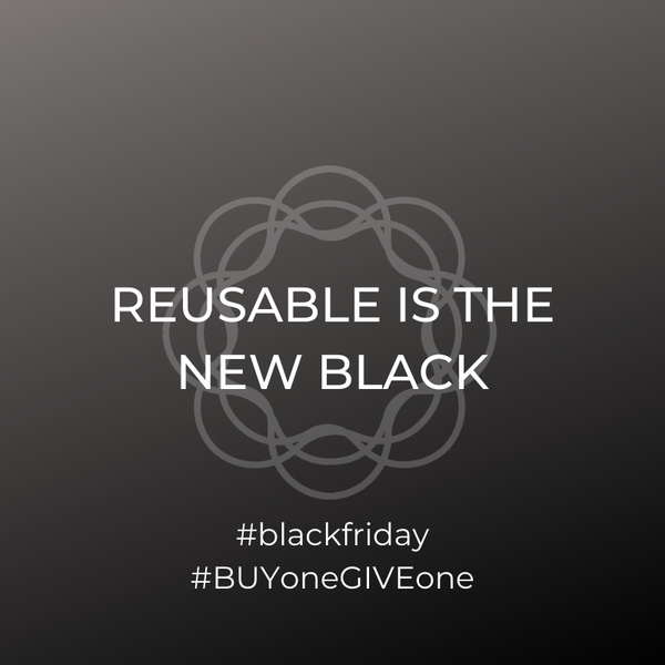 Black Friday - Buy One, Give One