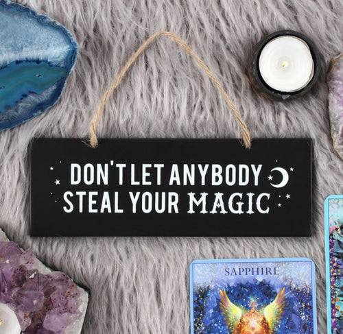 Don't Let Anybody Steal Your Magic Wall Sign - Melluna_UK
