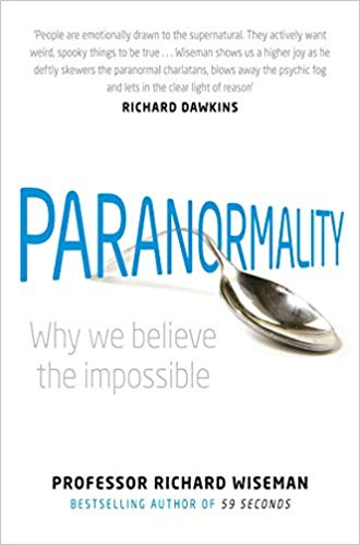 Paranormality : Why we believe the impossible By Richard Wiseman - Melluna_UK