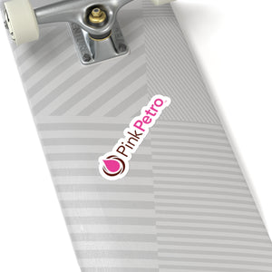 Pink Petro Kiss-Cut Sticker