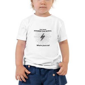 My Mom Powers the World - Toddler Short Sleeve Tee