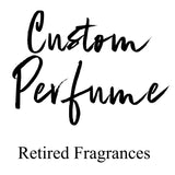 Retired Fragrance Custom Order Perfume