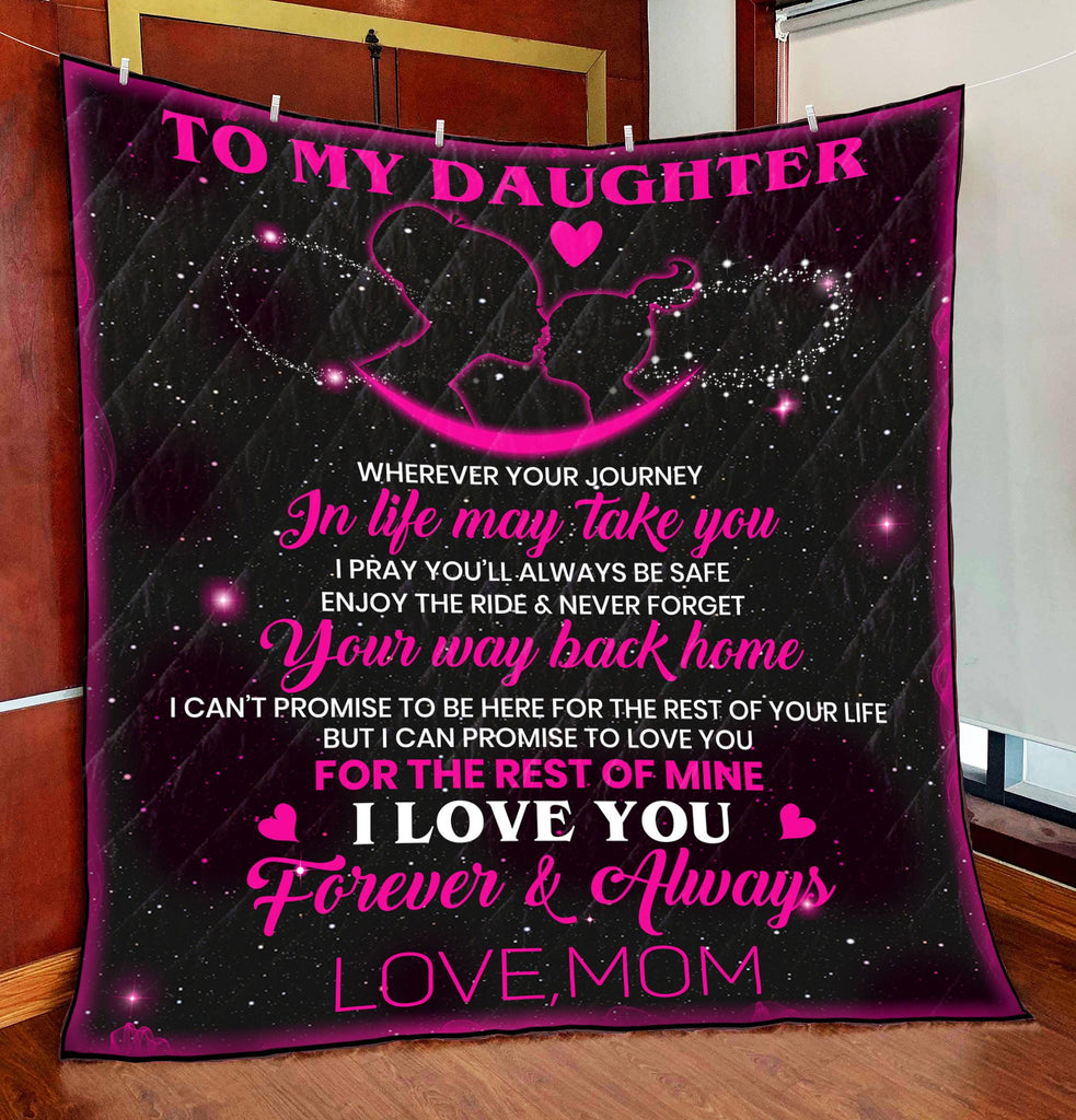 To My Daughter - Quilts 2