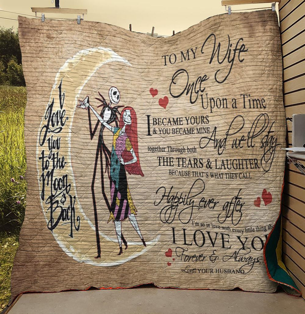 To My Wife Once Upon A Time Jack And Sally Quilts