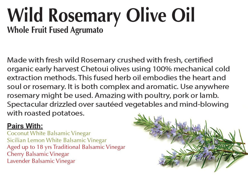 Wild Rosemary Olive Oil - Whole Fruit Fused Agrumato