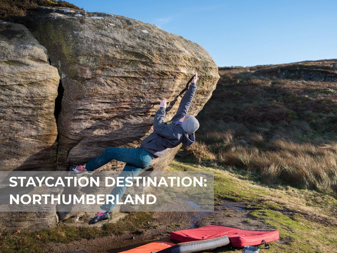 Staycation Destination: Northumberland Bouldering