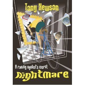 Book: A Racing Cyclist's Worst Nightmare