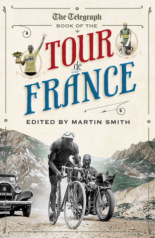Book: The Telegraph Book of the Tour de France