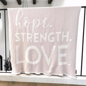 Dream - Hope - Strength Blanket