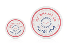 Load image into Gallery viewer, Old Whaling Co Magnolia Body Butter