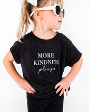 Load image into Gallery viewer, Love Bubby - More Kindness Please T-Shirt